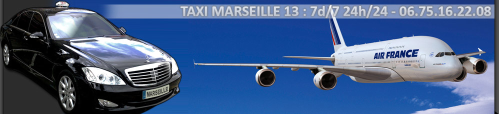 Taxi in the Marseille Provence Airport - Taxi Marseille 13